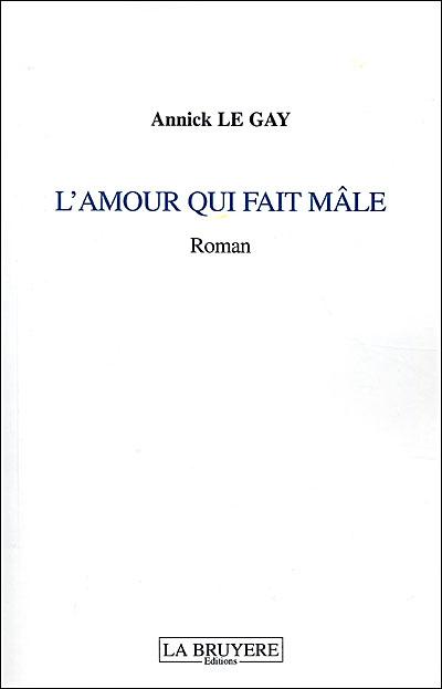 L'amour qui fait mâle