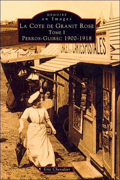 La cote de granit rose,1:perros-guirec 1900-1918