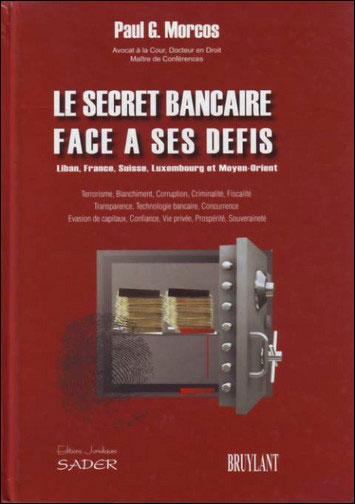 Le secret bancaire face à ses défis