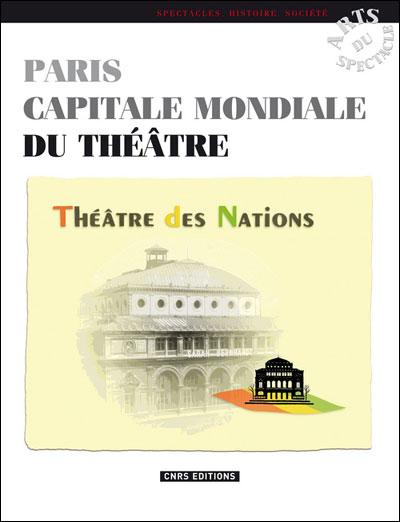 Paris capitale mondiale du théâtre