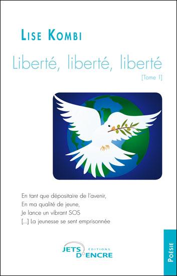 Liberté, liberté, liberté