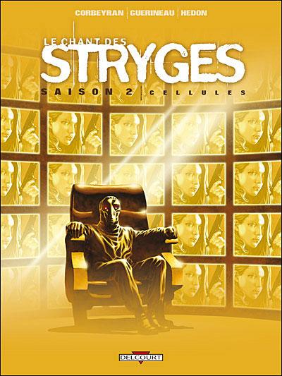 Le Chant des Stryges Saison 2 - 11. Cellules