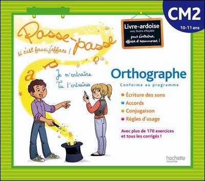 Passe-passe orthographe CM2
