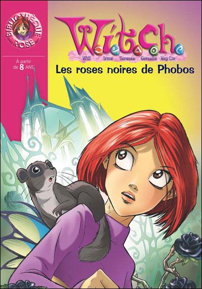 Witch - Tome 8 : Les roses noires de Phobos