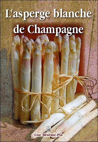 L'asperge blanche de Champagne