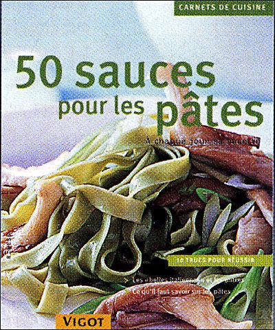 50 sauces pour les pâtes