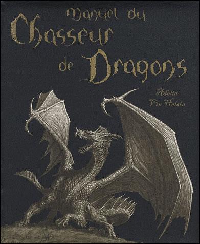 Manuel du chasseur de dragon