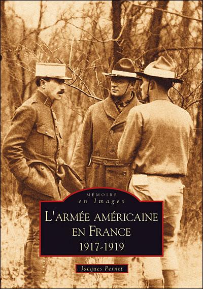 L'armée américaine en France, 1917-1919