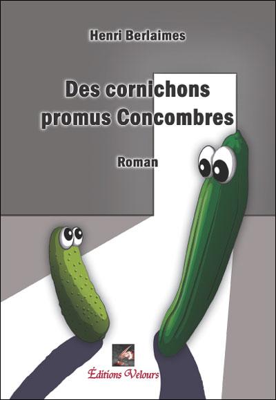 Des cornichons promus concombres
