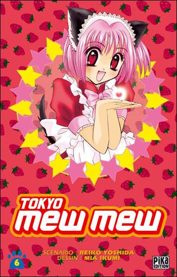 Tokyo Mew Mew - Tome 6 : Tokyo Mew Mew