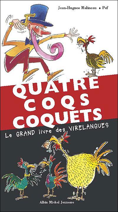 Quatre coqs coquets