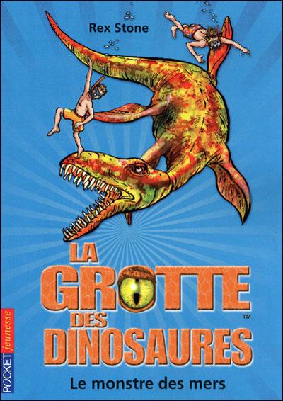 La grotte des dinosaures - tome 8 Le monstre des mers