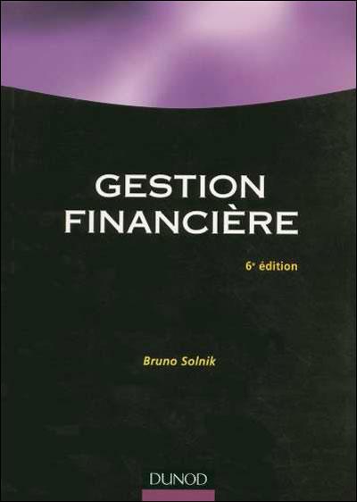 Gestion financière - 6ème édition