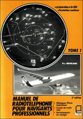Manuel de radiotéléphonie pour navigants professionnels
