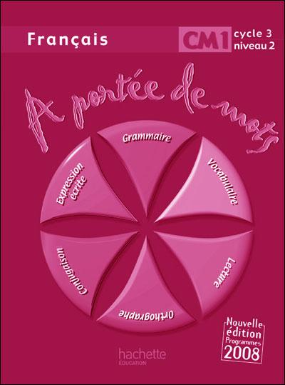 A Portee De Mots Francais Cm1 Guide Pedagogique Ed