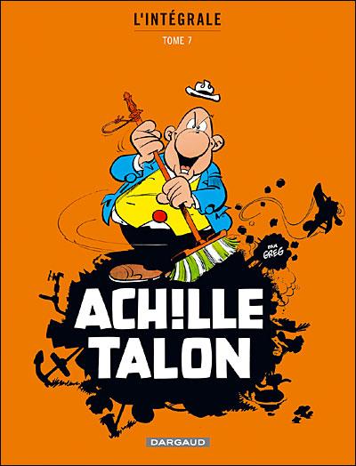 Achille Talon - Intégrales - Tome 7 - Mon Oeuvre à moi