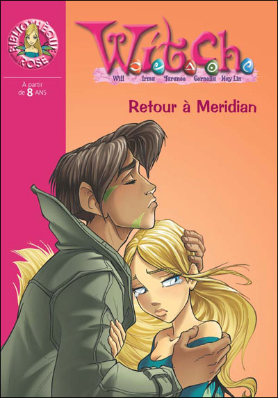 Witch - Tome 23 : Retour à Méridian