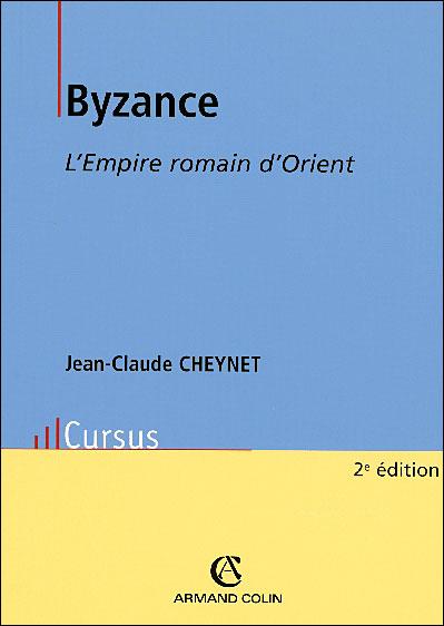 Byzance - 5e éd. - L'Empire romain d'Orient