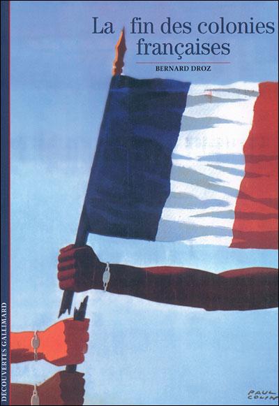 La fin des colonies françaises