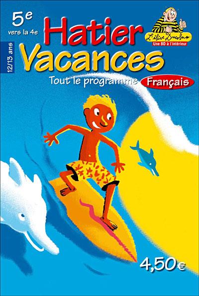 Hatier Vacances Francais 5eme Vers La 4eme