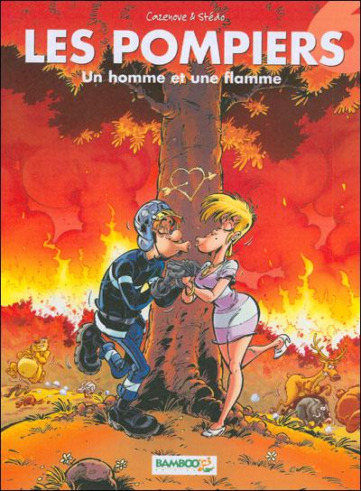 Les Pompiers - Un homme et une flamme