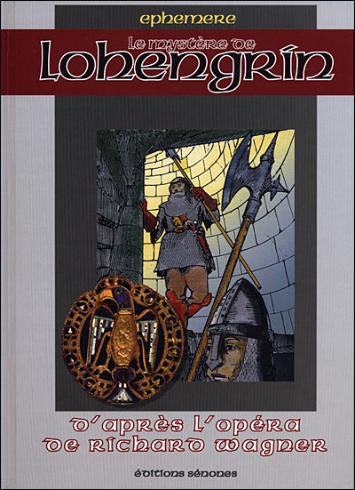 Le mystère de Lohengrin