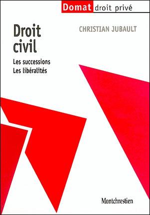 Droit civil Les successions, les libéralités