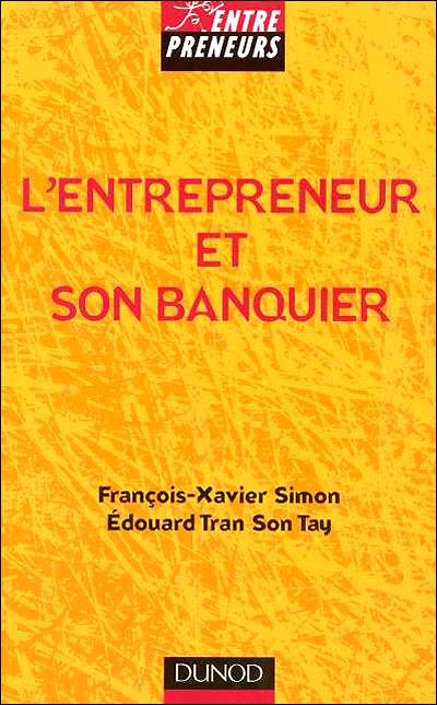 L'entrepreneur et son banquier