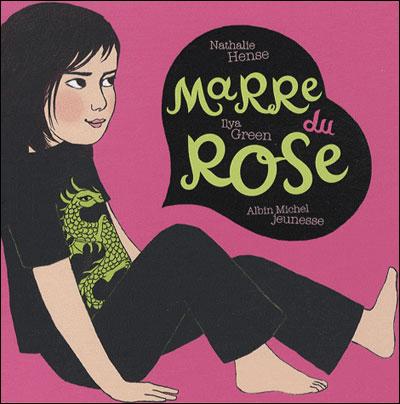 Marre du rose
