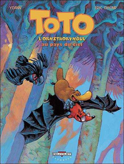 Toto l'ornithorynque - Tome 6 : Toto l'ornithorynque - T06 - Au pays du ciel