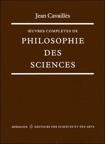 OEuvres complètes de philosophie des sciences