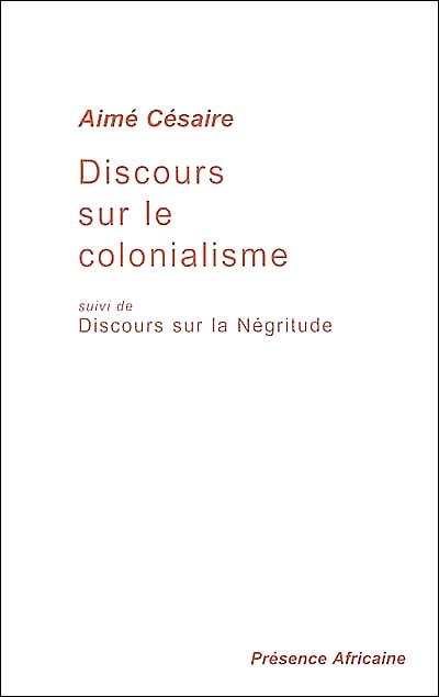 lecture analytique discours sur le colonialisme