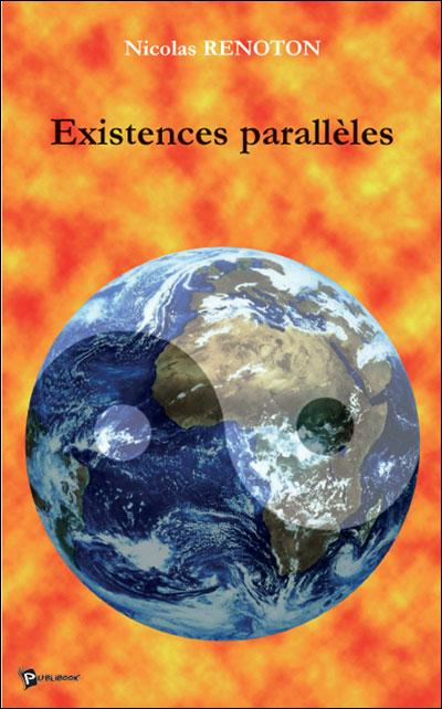 Existences parallèles