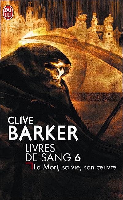 Livres de sang Tome 6 de Clive Barker