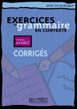 Mise en pratique Grammaire - Avancé - Corrigés