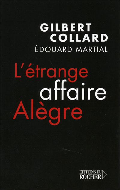 L'étrange Affaire Alègre