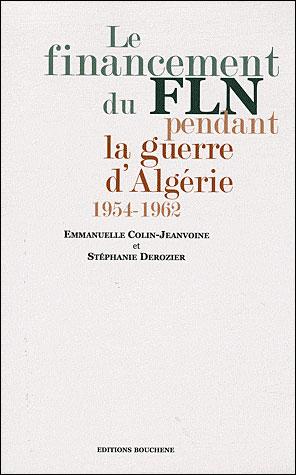 Le financement du FLN pendant la guerre d'Algérie