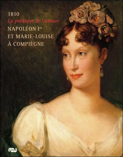 Napoléon et Marie-Louise à Compiègne