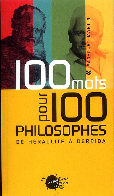 Cent mots pour cent philosophes