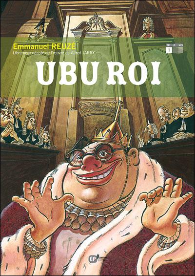 Ubu - Tome 1 : Ubu roi