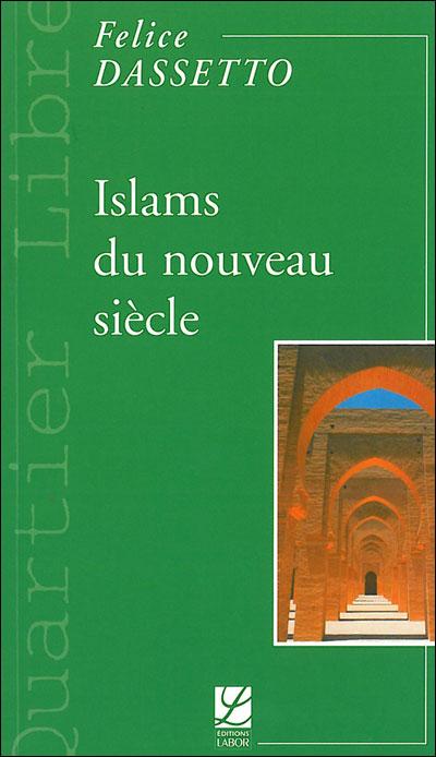 Islams du nouveau siècle
