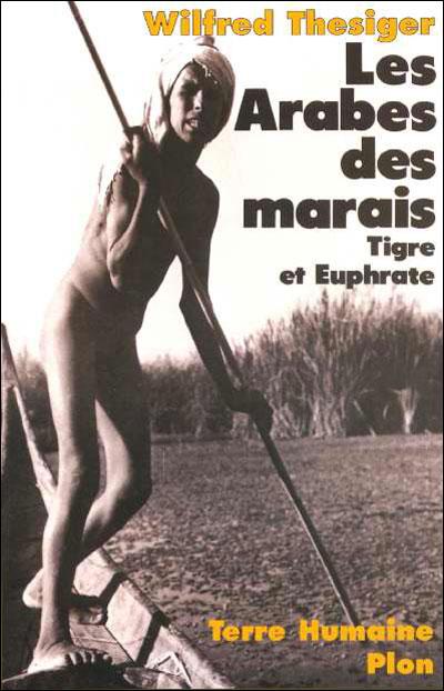 Les arabes des marais tigre et Euphrate