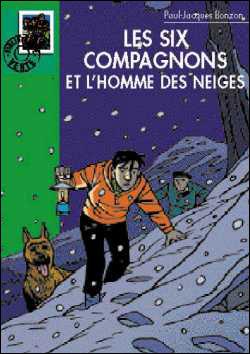 Les Six Compagnons -  : Les Six compagnons et l'homme des neiges