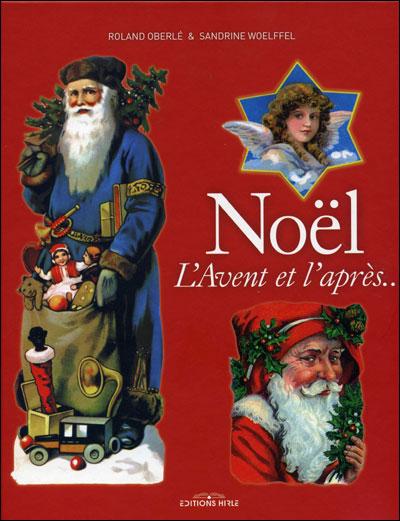 Noël, l'avent et après, les traditions
