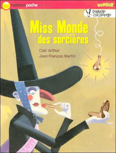 Germaine Chaudeveine -  : Miss monde des sorcieres