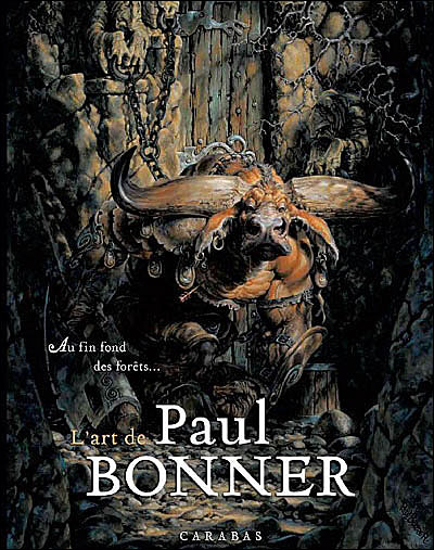 Au fin fond d'une forêt, l'art de Paul Bonner
