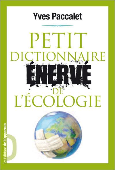 Petit dictionnaire énervé de l'écologie
