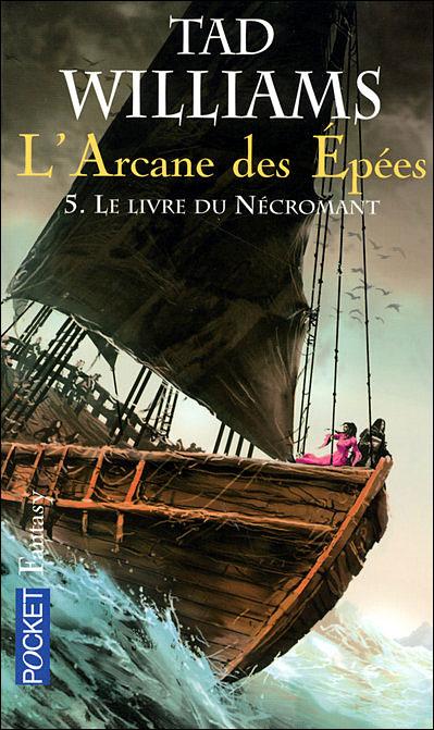 L'Arcane des Epées - tome 5 Le livre du nécromant