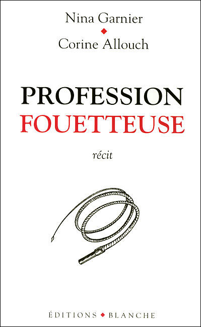 Profession fouetteuse