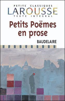 Petits Poèmes En Prose